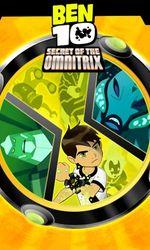 Ben 10 : Le secret de l'Omnitrixen streaming