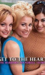 Get to the Heart: The Barbara Mandrell Storyen streaming