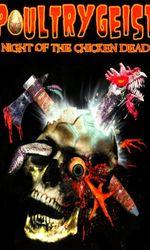 Poultrygeist : Night of the Chicken Deaden streaming