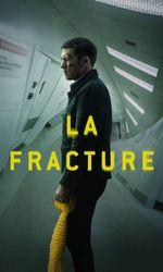 La Fractureen streaming