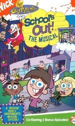 The Fairly OddParents: School's Out! The Musicalen streaming