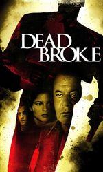Dead Brokeen streaming