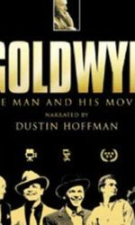 Goldwyn: The Man and His Moviesen streaming