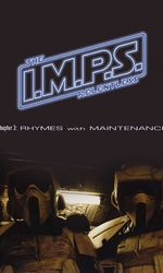 I.M.P.S. - The Relentless: Chapter 3 - Rhymes with Maintenanceen streaming