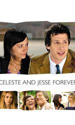 Celeste & Jesse Foreveren streaming