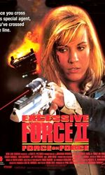 Excessive Force II: Force on Forceen streaming