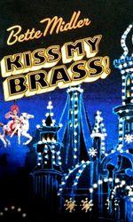 Bette Midler: Kiss My Brass Live at Madison Square Gardenen streaming