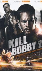 Kill Bobby Zen streaming