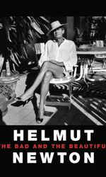 Helmut Newton: The Bad and the Beautifulen streaming