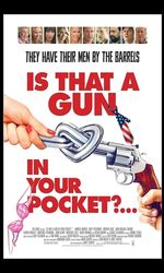 Is That a Gun in Your Pocket?en streaming