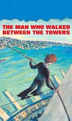 The Man Who Walked Between the Towersen streaming