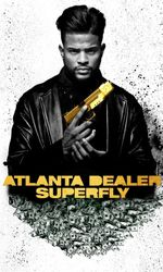 Atlanta Dealer : Superflyen streaming