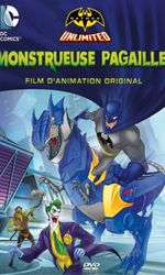 Batman Unlimited : Monstrueuse Pagailleen streaming