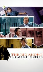 The Big Short : Le casse du siècleen streaming