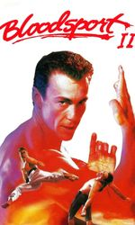 Bloodsport 2en streaming