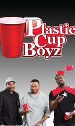 Kevin Hart Presents: Plastic Cup Boyzen streaming
