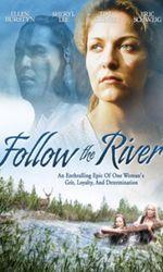 Follow The Riveren streaming