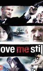 Love Me Stillen streaming