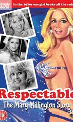 Respectable: The Mary Millington Storyen streaming