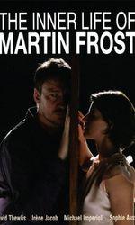 La vie intérieure de Martin Frosten streaming