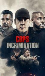 Cops Incriminationen streaming
