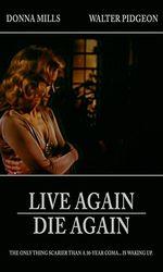 Live Again, Die Againen streaming