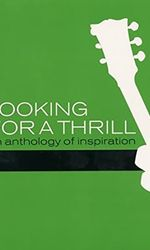 Looking for a Thrill: An Anthology of Inspirationen streaming