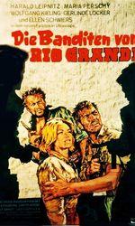 Die Banditen vom Rio Grandeen streaming