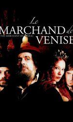 Le Marchand de Veniseen streaming
