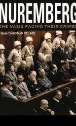 Nuremberg - Les nazis face à leurs crimesen streaming