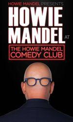 Howie Mandel Presents Howie Mandel at the Howie Mandel Comedy Cluben streaming