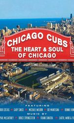 Chicago Cubs: The Heart and Soul of Chicagoen streaming