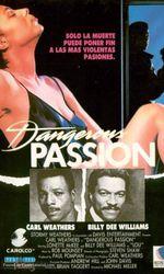 Dangerous Passionen streaming