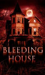 The Bleeding Houseen streaming