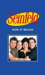Seinfeld : How It Beganen streaming