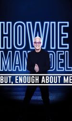 Howie Mandel: But, Enough About Meen streaming