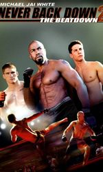 Never Back Down 2 - The Beatdownen streaming