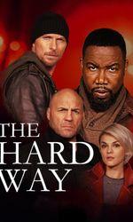 The Hard Wayen streaming
