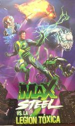 Max Steel vs The Toxic Legionen streaming