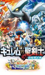 Pokémon 15 : Kyurem VS La Lame de la Justiceen streaming