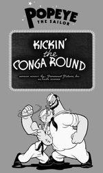 Kickin' the Conga Rounden streaming