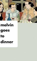 Melvin Goes to Dinneren streaming