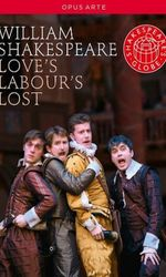 Love's Labour's Lost: Shakespeare's Globe Theatreen streaming