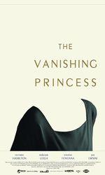 The Vanishing Princessen streaming