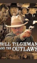 Bill Tilghman and the Outlawsen streaming