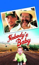 Nobody's Babyen streaming