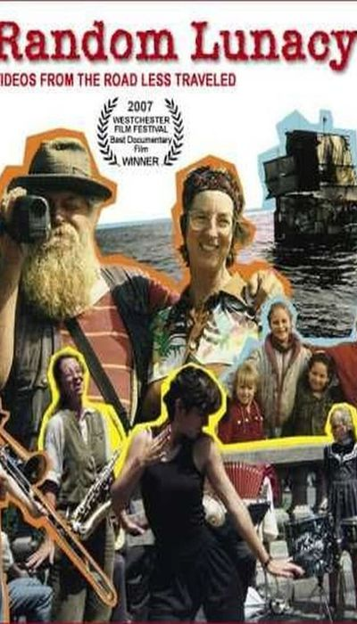 Random Lunacy: Videos from the Road Less Traveled movie