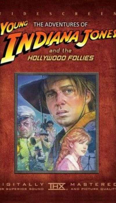 The Adventures of Young Indiana Jones: Hollywood Follies movie