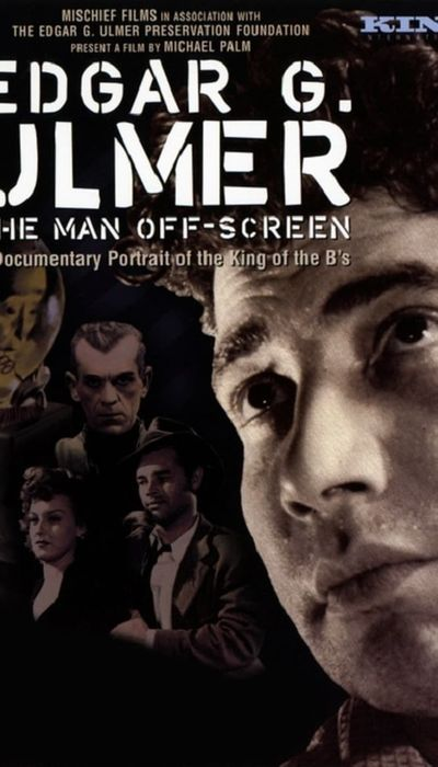 Edgar G. Ulmer: The Man Off-screen movie
