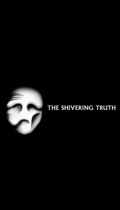 The Shivering Truth movie